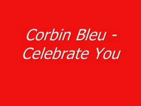 Corbin Bleu - Celebrate You