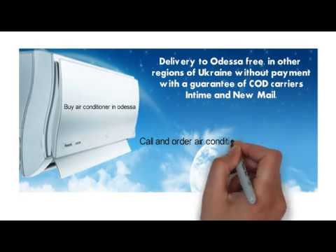 Buy air conditioner in Odessa - fast and easy!