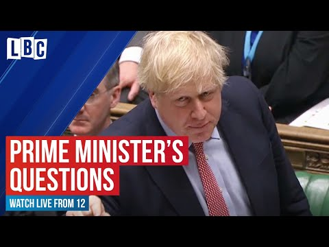Boris Johnson is grilled by MPs in Prime Minister's Questions | watch live on LBC