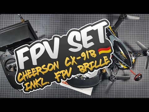 Bestes FPV Racing Einsteiger Set? - Cheerson CX-91B inkl. Video Brille