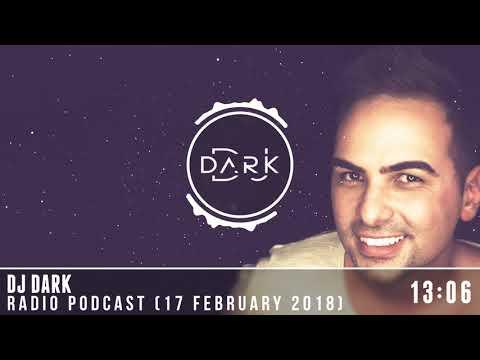 Dj Dark @ Radio Podcast (17 February 2018)