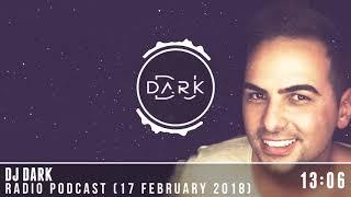 Dj Dark Radio Podcast (17 February 2018)