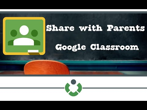 Google Classroom - How to Share with Parents