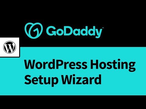 GoDaddy Managed WordPress Hosting - Setup Wizard Walkthrough