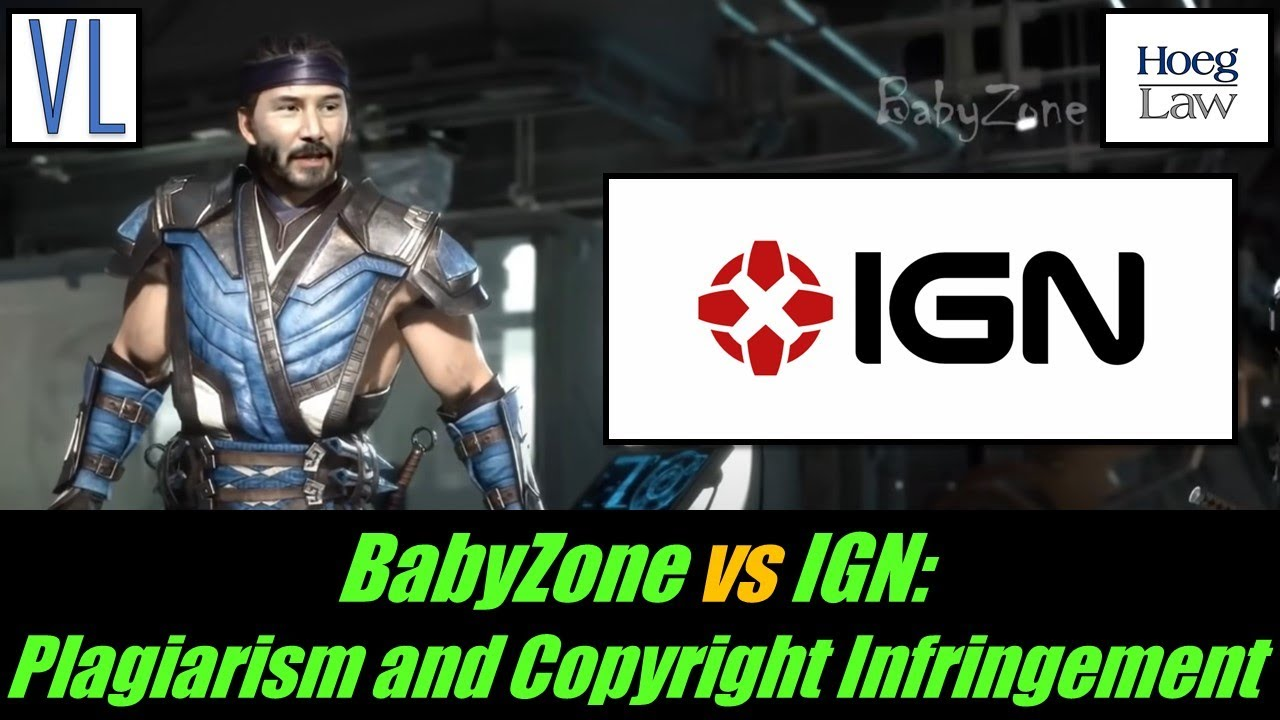 BabyZone vs IGN: Stealing, Plagiarism, and Copyright Infringement (VL261)