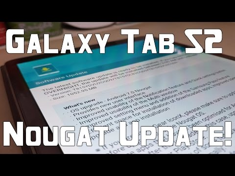 Samsung Galaxy Tab S2 (4G LTE): Official Android 7.0 Nougat Update