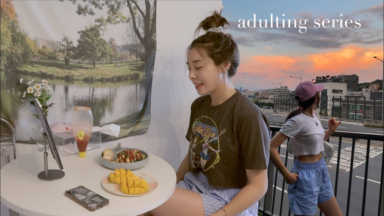 ADULTING SERIES || casual summer in Seoul-- spending more time at home😌