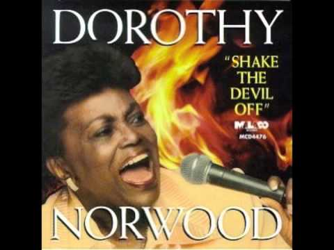 Dorothy Norwood - God Can