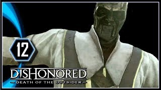 Dishonored Death of the Outsider Gameplay PS4 - The Stolen Archive [Part 12]