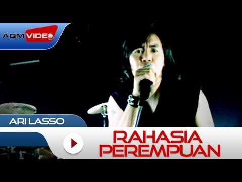 Ari Lasso - Rahasia Perempuan | Official Video