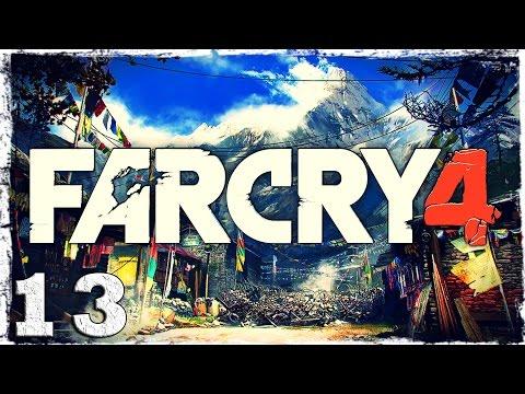 Смотреть прохождение игры Far Cry 4. #13: Явно не мой день.