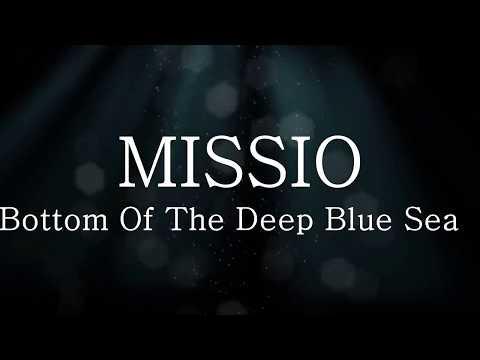 MISSIO - Bottom Of The Deep Blue Sea ( lyrics + español )