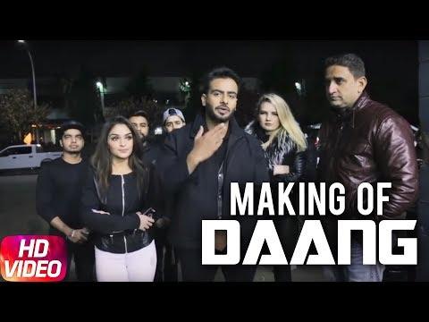 Daang | Making Of The Video | Mankirt Aulakh | MixSingh | Deep Kahlon | Sukh Sanghera