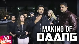 Daang | Making Of The | Mankirt Aulakh | MixSingh | Deep Kahlon | Sukh Sanghera