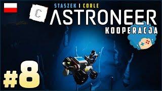 Astroneer PL ze Staszkiem  odc.8 (#8)  Lit w wąskiej dziurze | Gameplay po polsku