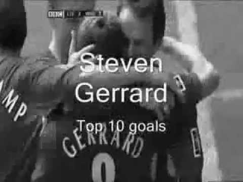 Steven Gerrard Top 10 Goals, The Heart In Liverpool