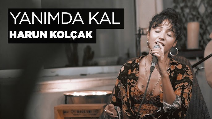 Zeynep Bastik Yanimda Kal Akustik Harun Kolcak Cover Youtube