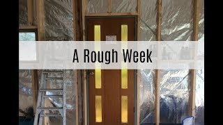 Just Another Vlog | Rough Week