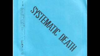 Systematic Death - Step (EP 1988)
