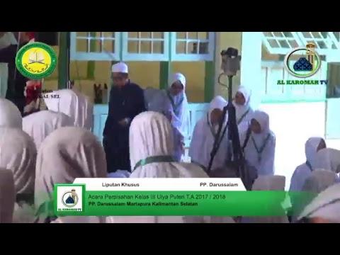 Al Karomah TV Live Acara Perpisahan Kelas III Ulya Puteri PP. Darussalam TA. 2017/2018