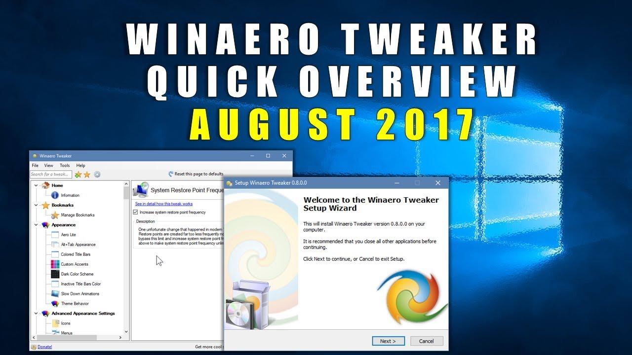 Winaero Tweaker Quick Overview August 2017 Youtube