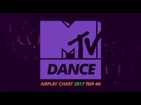 MTV Dance UK Airplay Chart Playlist: The 40 Most Played of 2017