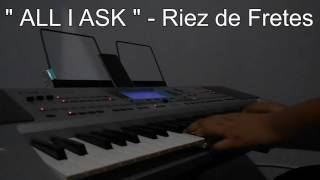 """""""ALL I ASK """" - ADELE , cover Instrument"""