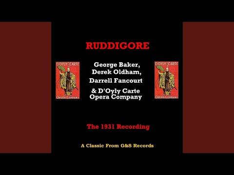 Ruddigore (1931 Version) : Oh Why Am I Moody And Sad