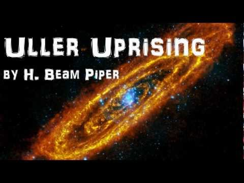 Uller Uprising - FULL Audio Book - by H Beam Piper - Science Fiction & Fantasy Novel