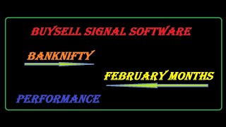 buy sell signal software bank nifty February month performance 1-2-2019
