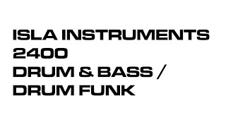 ISLA Instruments S2400 Drum & bass / Drumfunk