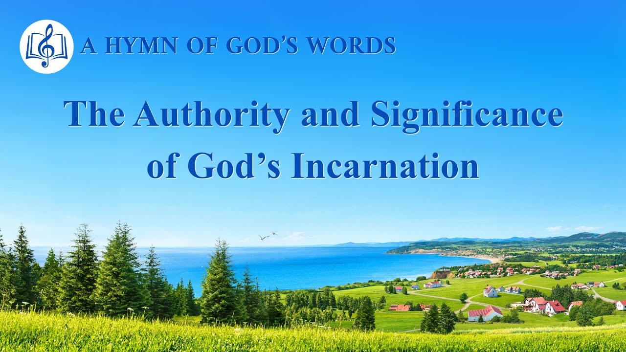 "English Christian Song | ""The Authority and Significance of God's Incarnation"""
