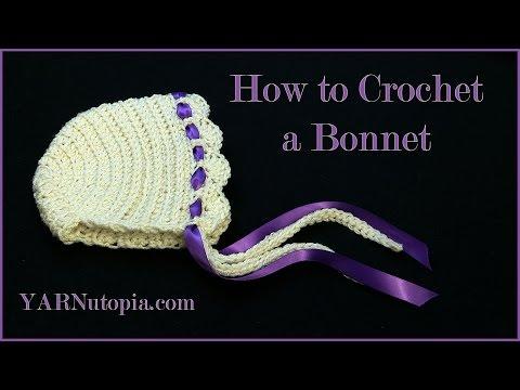 How to Crochet a Bonnet