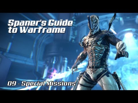 Spaner's Guide to Warframe (2018) - Part 09 - Special Missions (Alerts, Invasions, Junctions)