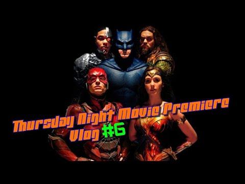 Thursday Night Movie Premiere Vlog #6: Justice League