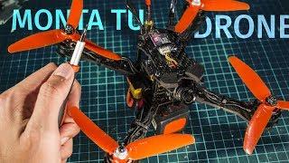 Monta tu drone de carreras desde cero paso a paso | Cómo construir un drone