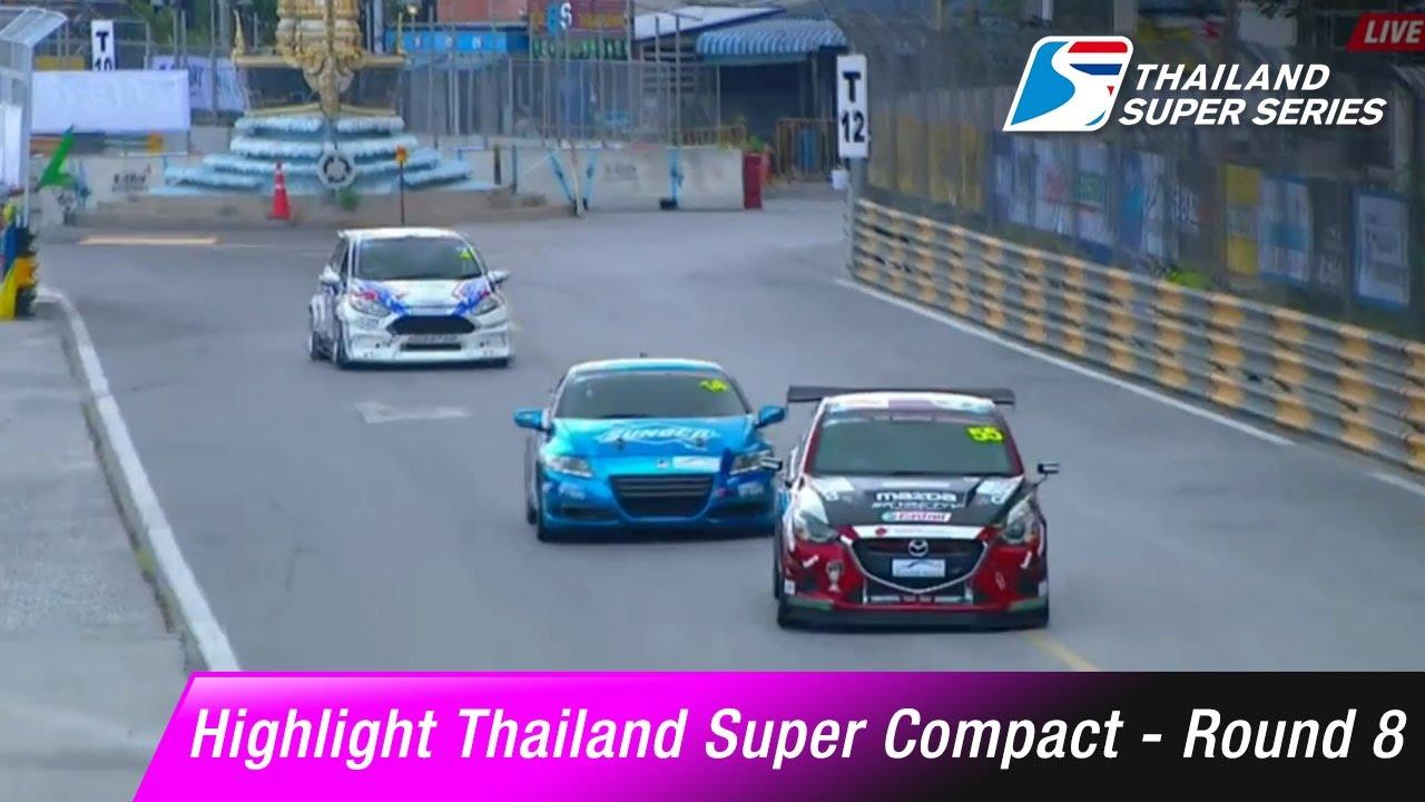 Highlight Thailand Super Compact Round 8 | Bangsaen Street Circuit