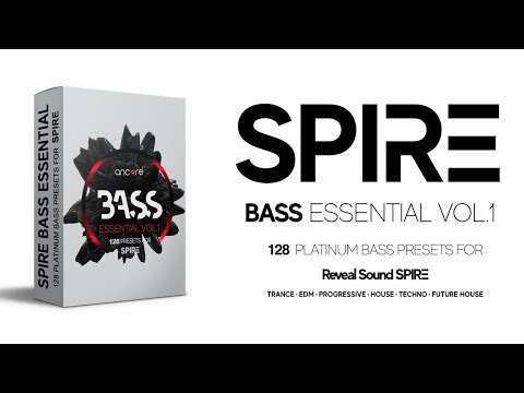 Spire Bass Essential Soundset | Ancore Sounds