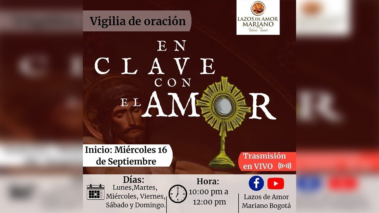 Vigilia de Oración | En Clave con el AMOR | (((EN VIVO))) 10:00 P.M.