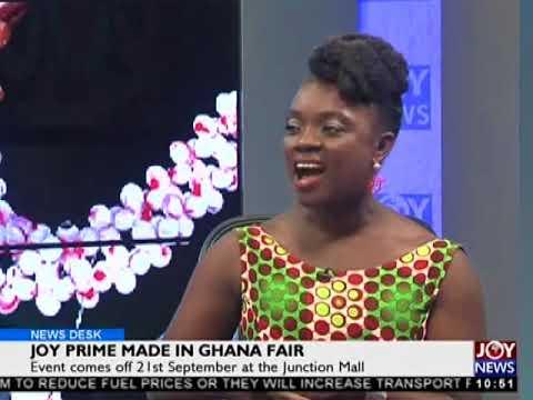 Joy Prime Made in Ghana Fair - News Desk on Joy News (20-9-17)