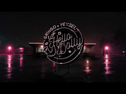 GRiNGO x VEYSEL - HELLO DOLLY (PROD.GOLDFINGER) on YouTube