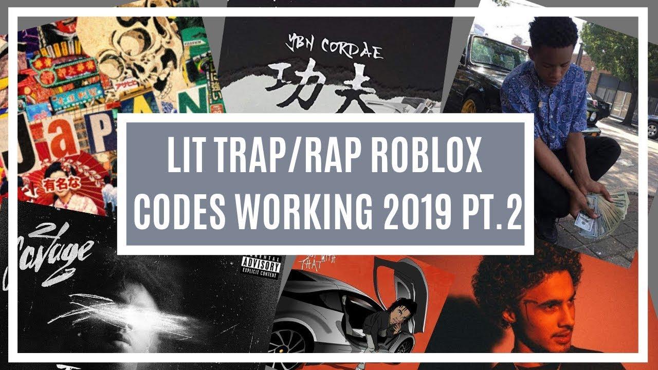 Roblox Song Raps Lit Trap Rap Roblox Music Codes Pt 2 Working 2019 Youtube