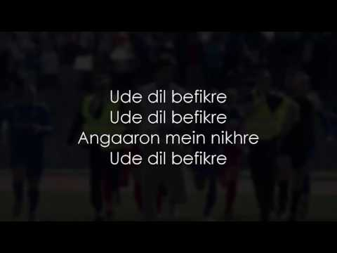 Ude Dil Befikre | Full Song With Lyrics |Befikre  |Benny Dayal  |Ranveer Singh  |Vaani Kapoor