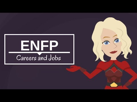 ENFP Careers List, Best Jobs for ENFP Personality Type
