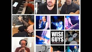 WiseGuys (Lockdown Sessions) - Walk of Life