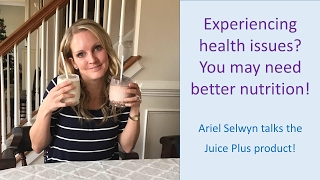 Experiencing Health Issues? You Need Better Nutrition | Juice Plus Fredericksburg VA