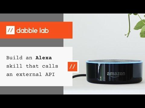 Build an Alexa skill that calls an external API