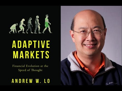 "Andrew W. Lo on ""Adaptive Markets: Financial Evolution at the Speed of Thought"""