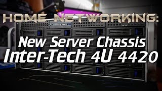 Home Networking: New server chassis (Inter-Tech 4U 4420)