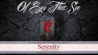 Watch Of Eyes That See Serenity featuring Joel Piper video